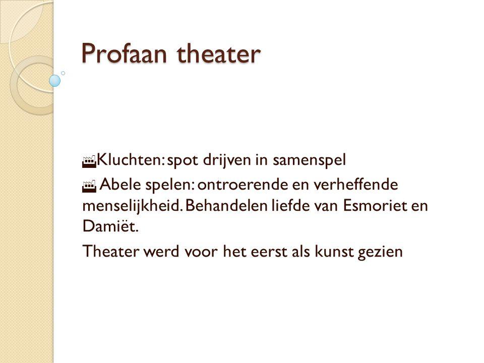 Profaan theater Kluchten: spot drijven in samenspel