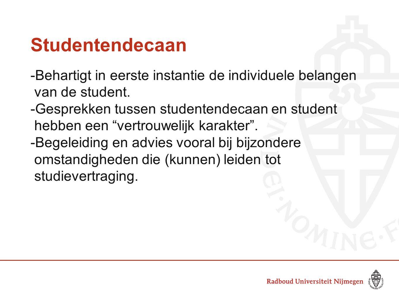 Studentendecaan -Behartigt in eerste instantie de individuele belangen
