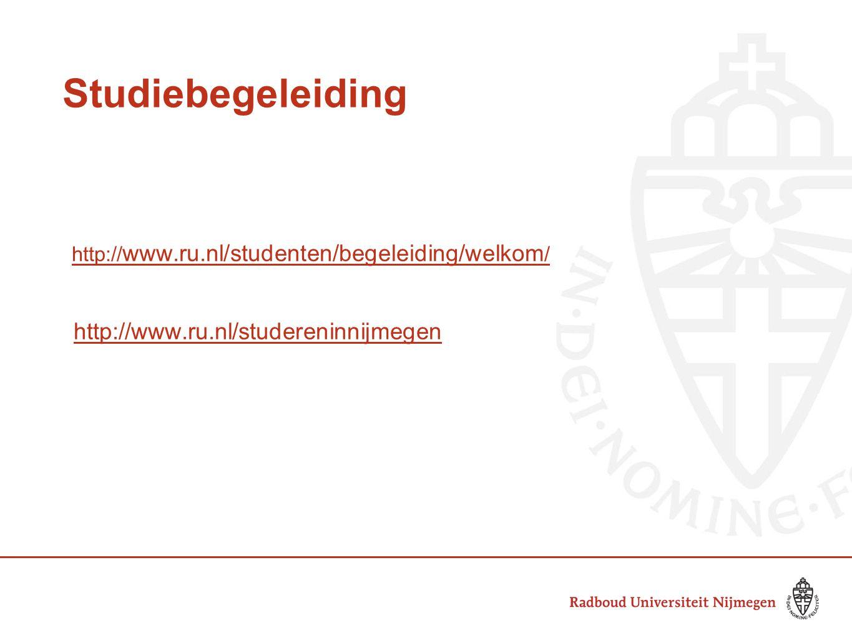 Studiebegeleiding http://www.ru.nl/studereninnijmegen
