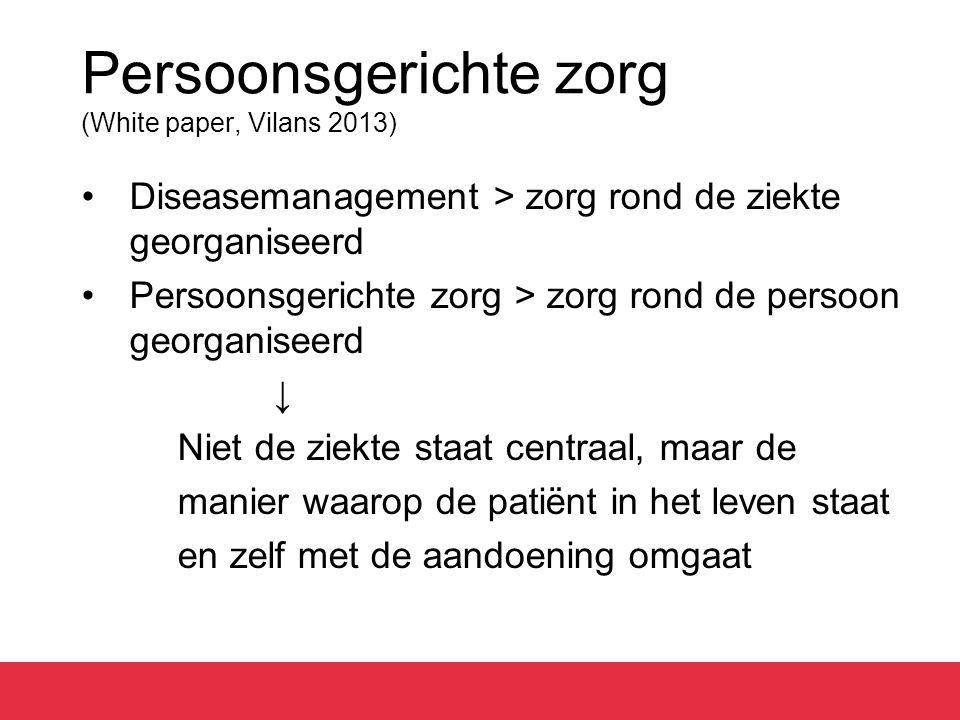 Persoonsgerichte zorg (White paper, Vilans 2013)