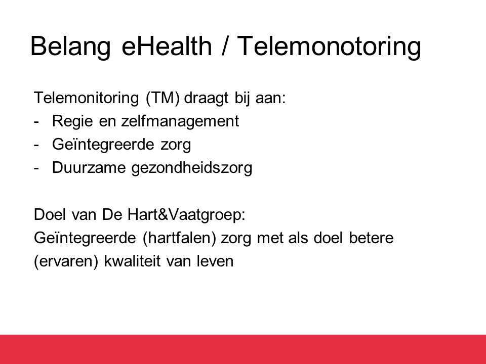 Belang eHealth / Telemonotoring