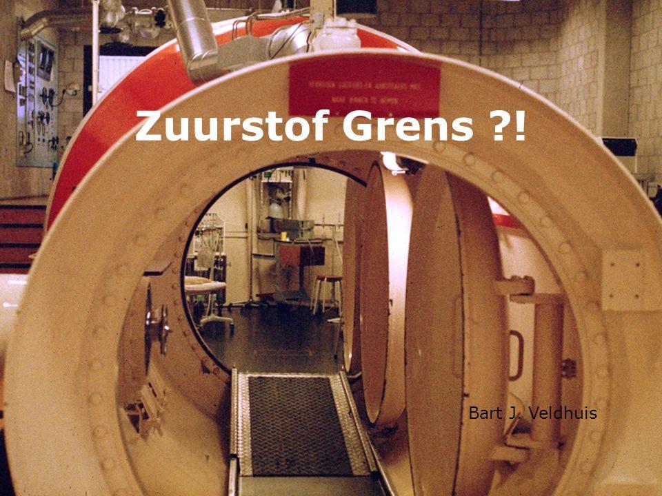 Zuurstof Grens ! Bart J. Veldhuis