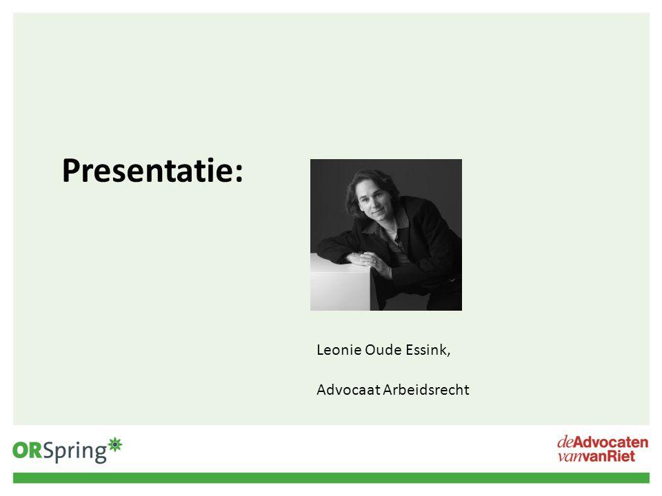 Presentatie: Leonie Oude Essink, Advocaat Arbeidsrecht