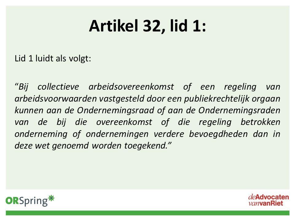 Artikel 32, lid 1: