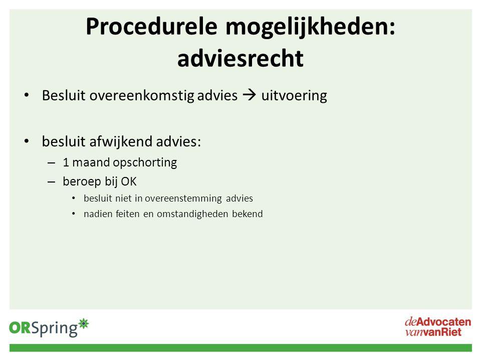 Procedurele mogelijkheden: adviesrecht