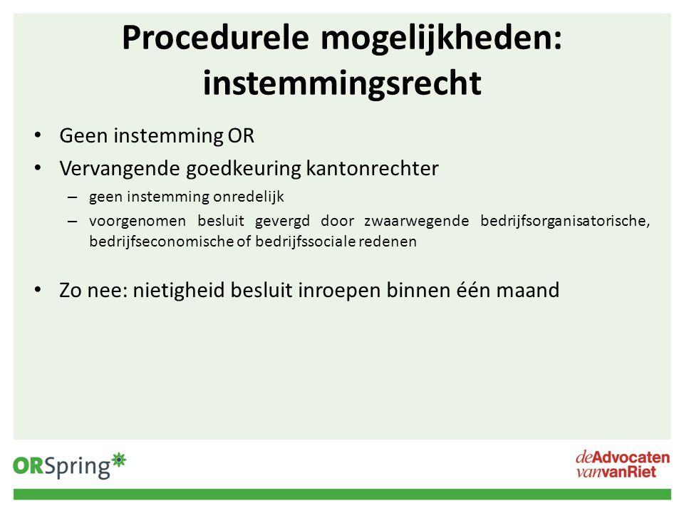 Procedurele mogelijkheden: instemmingsrecht