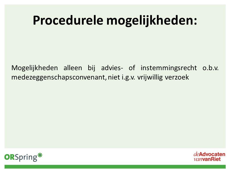 Procedurele mogelijkheden:
