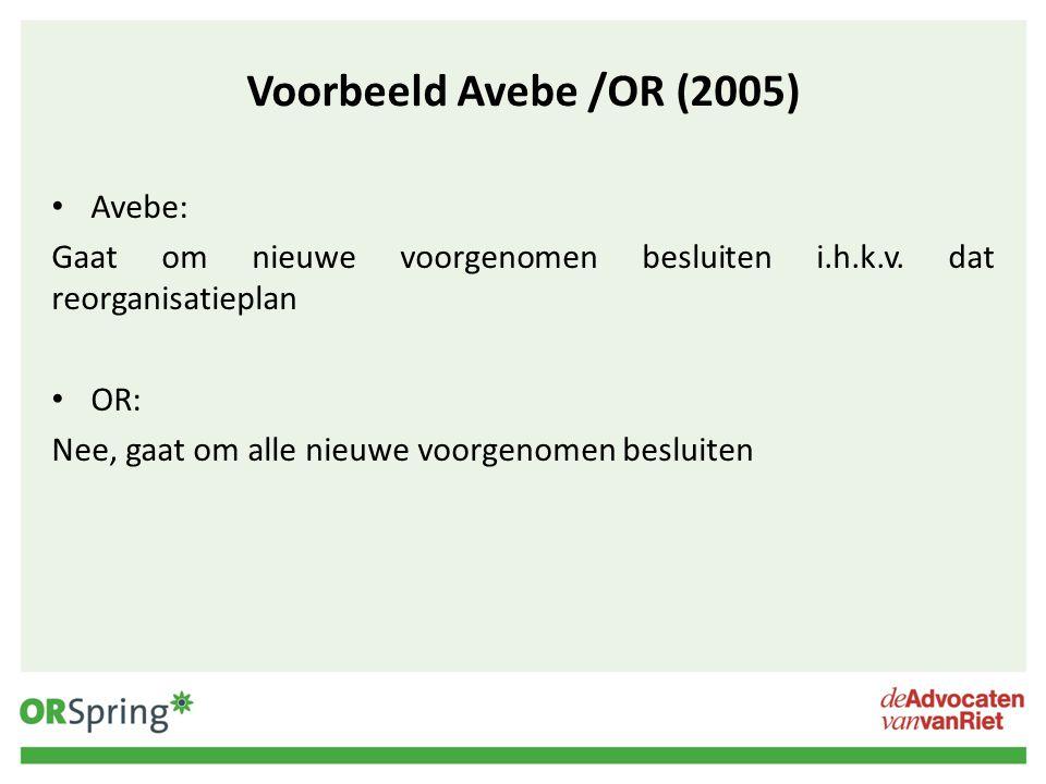 Voorbeeld Avebe /OR (2005) Avebe: