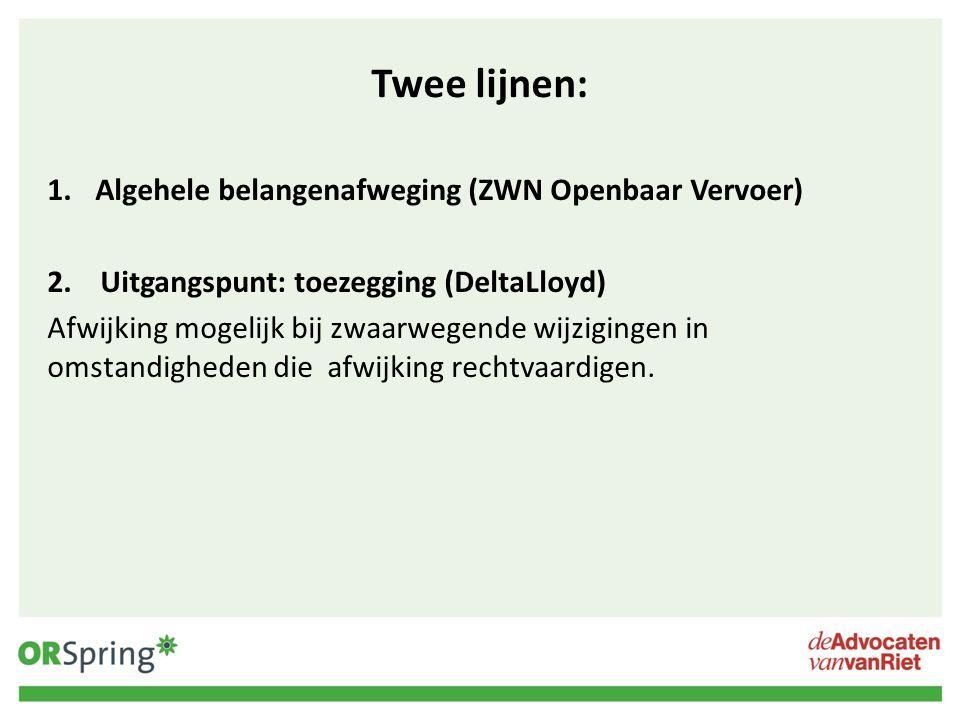 Twee lijnen: Algehele belangenafweging (ZWN Openbaar Vervoer)