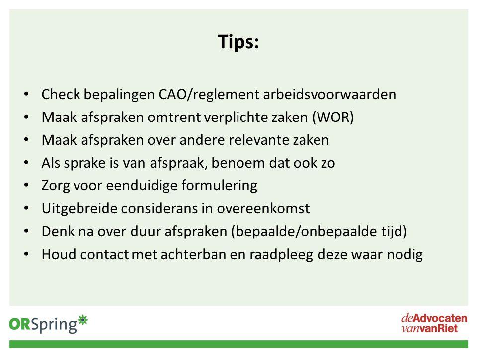 Tips: Check bepalingen CAO/reglement arbeidsvoorwaarden