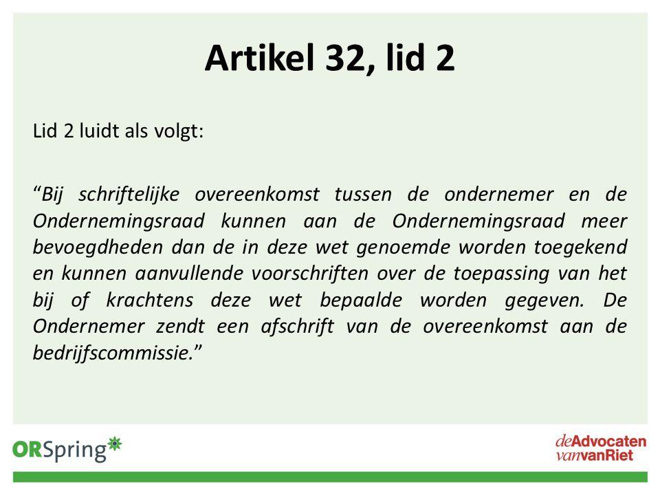 Artikel 32, lid 2