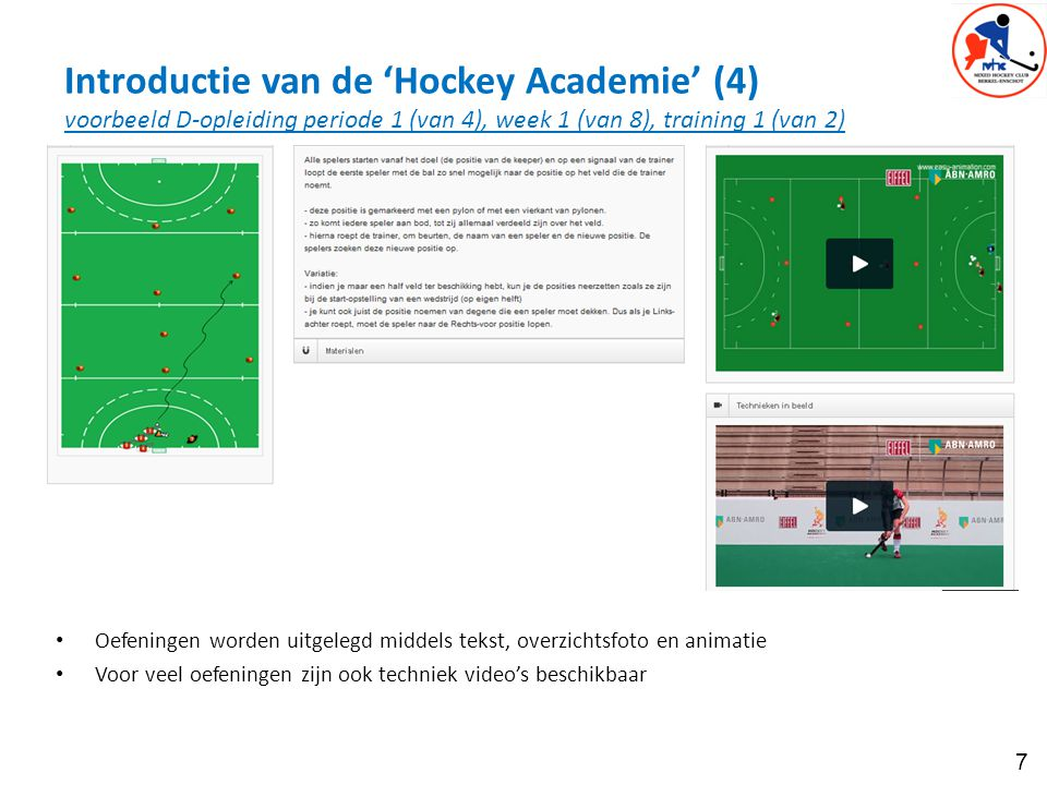 Introductie van de 'Hockey Academie' (4) voorbeeld D-opleiding periode 1 (van 4), week 1 (van 8), training 1 (van 2)