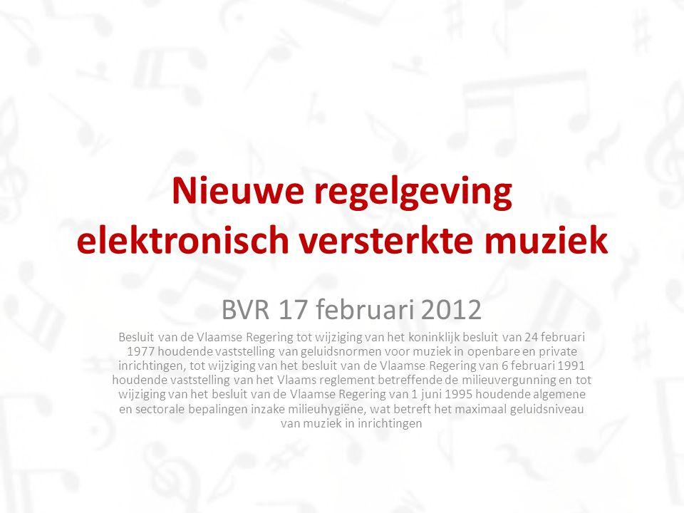 Nieuwe regelgeving elektronisch versterkte muziek