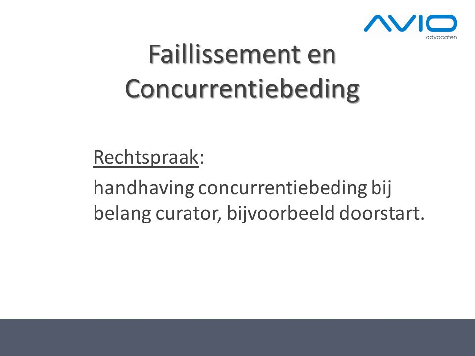 Faillissement en Concurrentiebeding