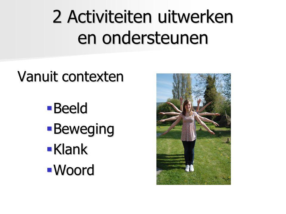 2 Activiteiten uitwerken en ondersteunen