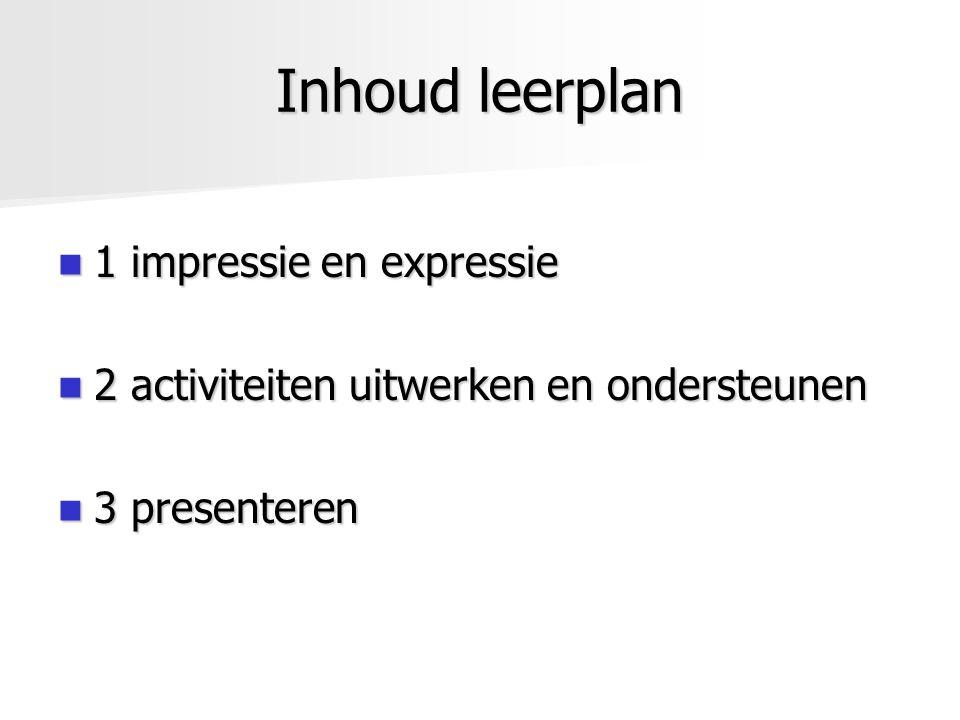 Inhoud leerplan 1 impressie en expressie