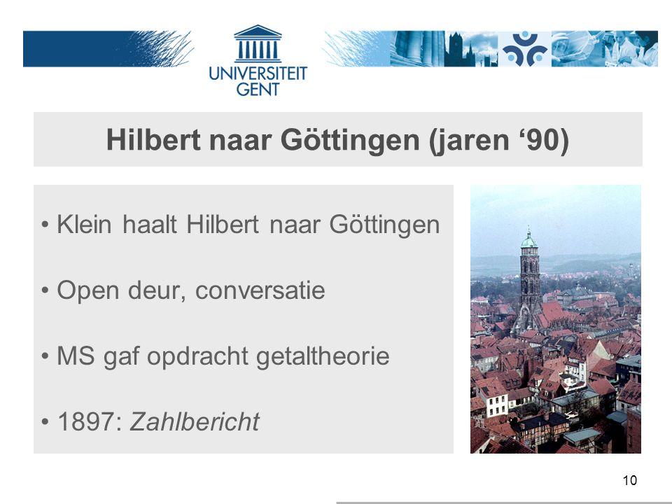 Hilbert naar Göttingen (jaren '90)