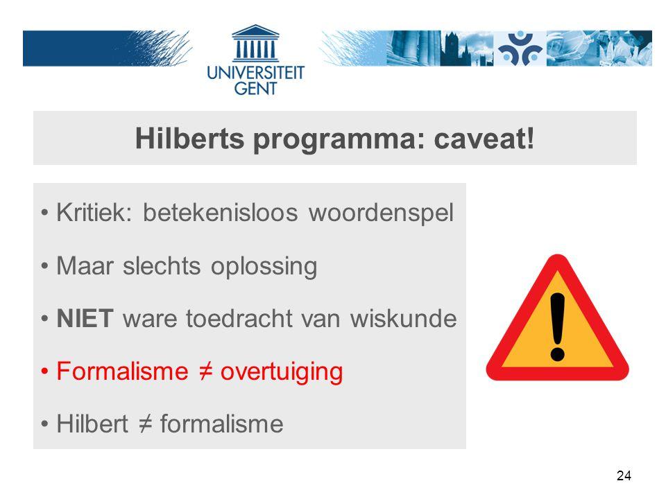 Hilberts programma: caveat!