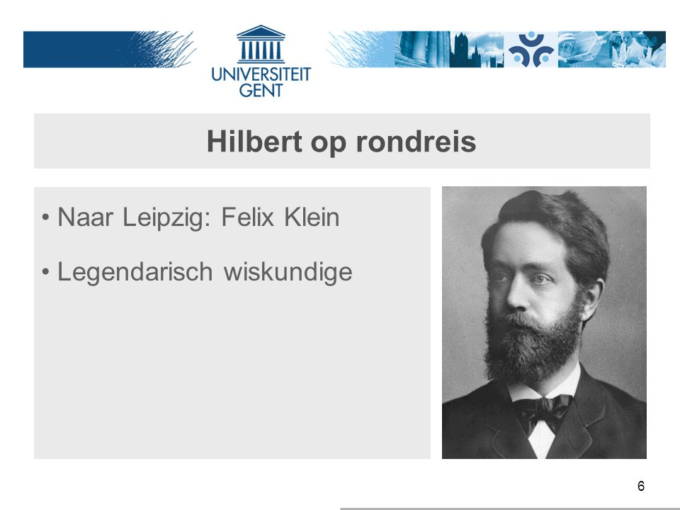 Hilbert op rondreis Naar Leipzig: Felix Klein Legendarisch wiskundige