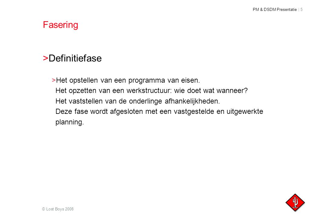 Definitiefase Fasering