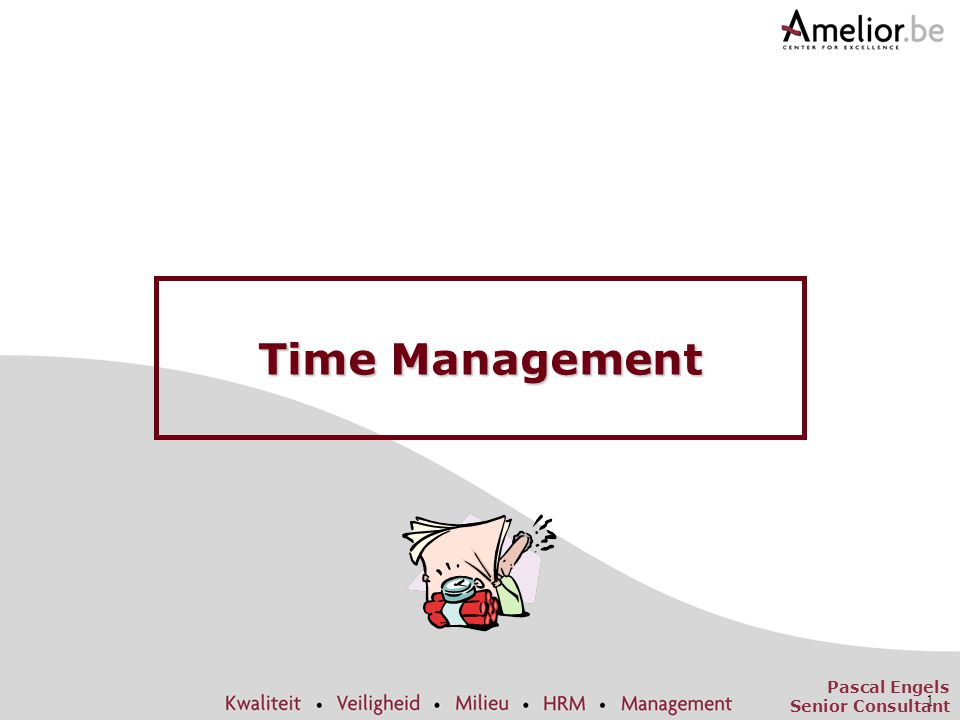 Time Management Pascal Engels Senior Consultant