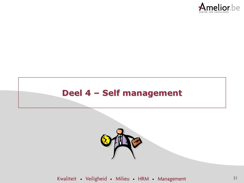 Deel 4 – Self management