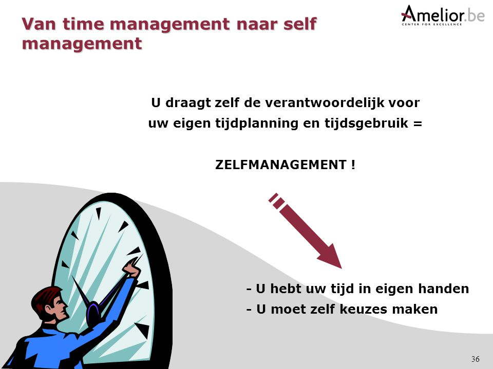 Van time management naar self management