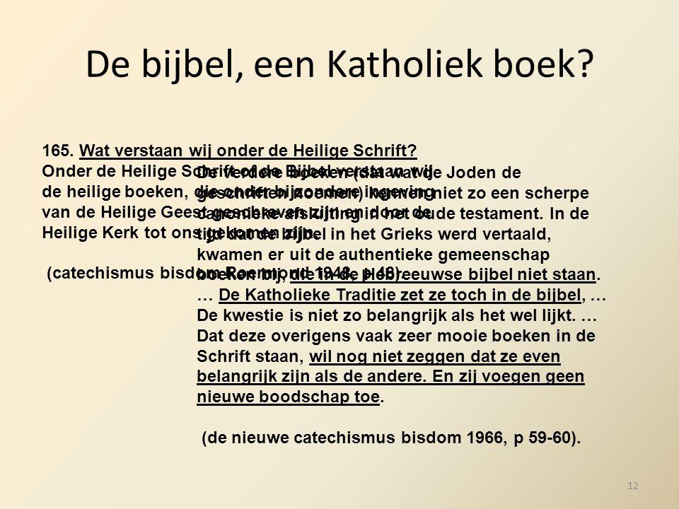 De bijbel, een Katholiek boek