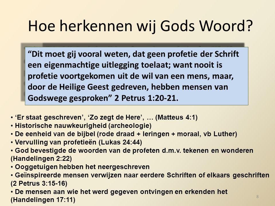 Hoe herkennen wij Gods Woord