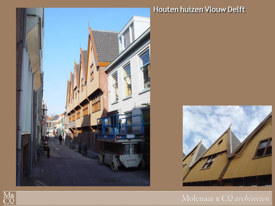 Houten huizen Vlouw Delft