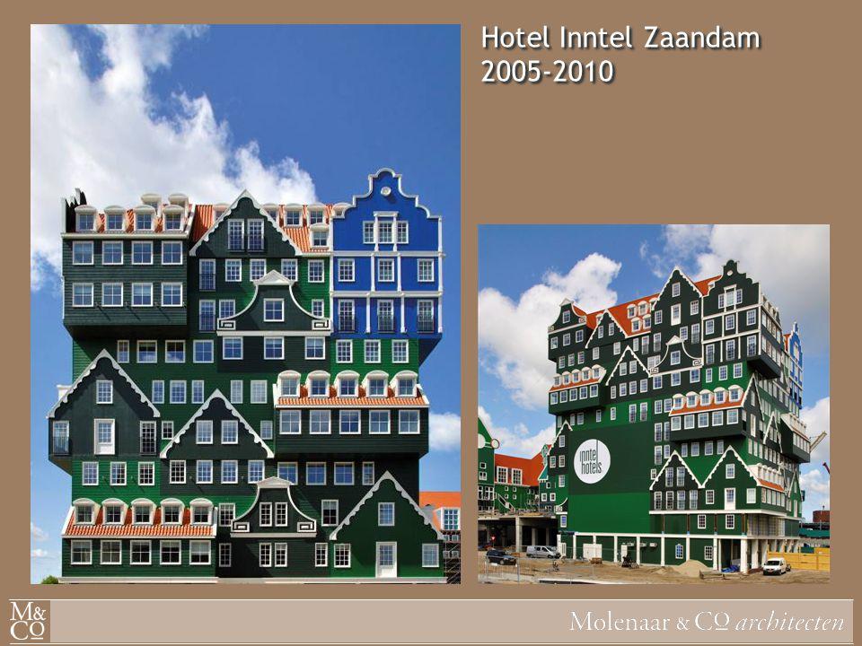 Hotel Inntel Zaandam 2005-2010