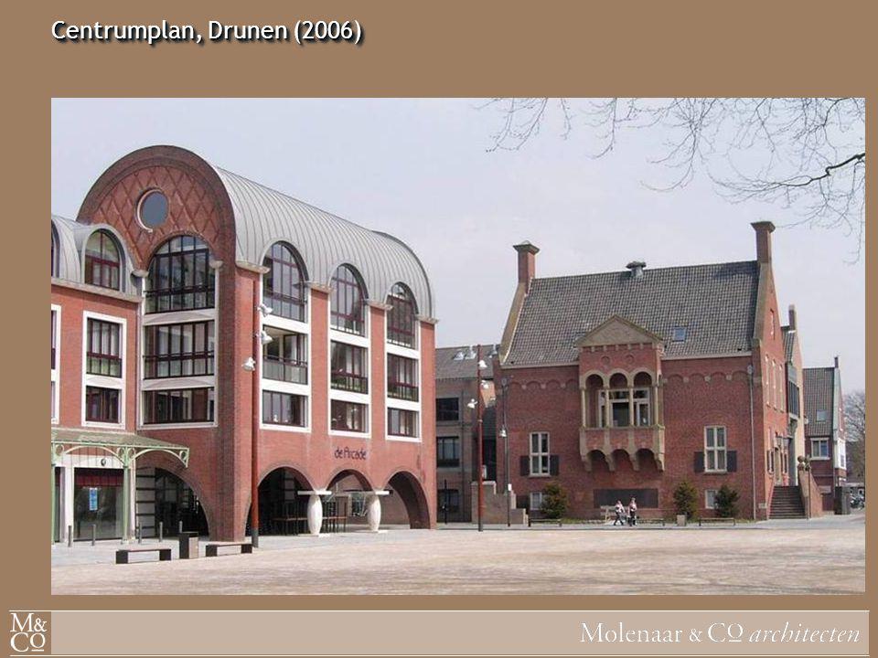 Centrumplan, Drunen (2006)