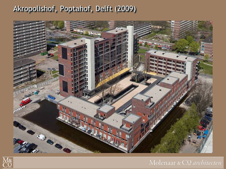 Akropolishof, Poptahof, Delft (2009)