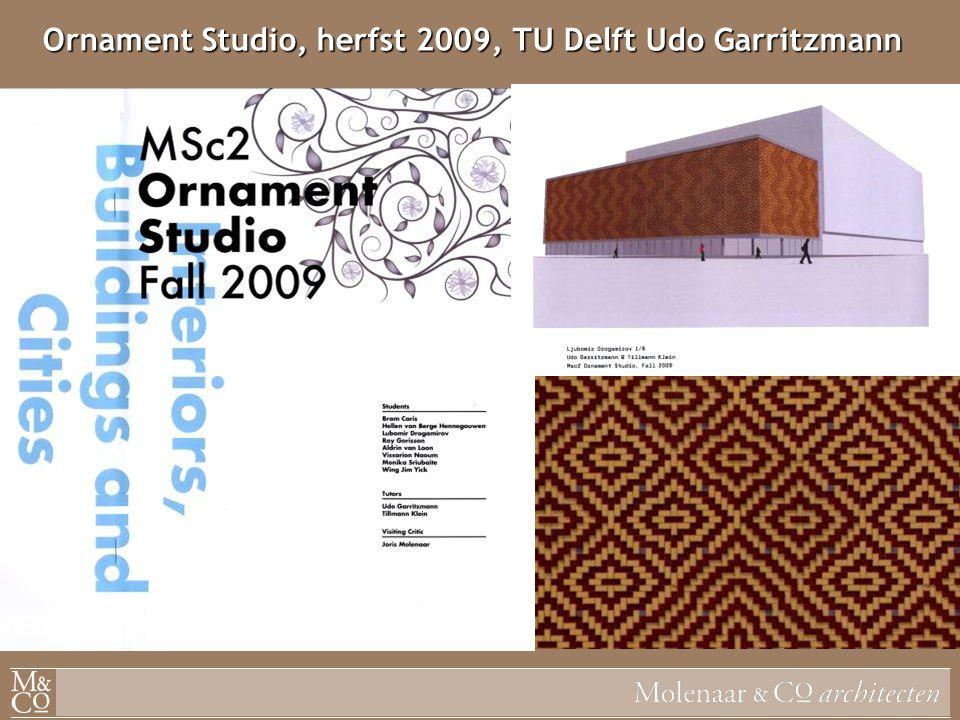 Ornament Studio, herfst 2009, TU Delft Udo Garritzmann