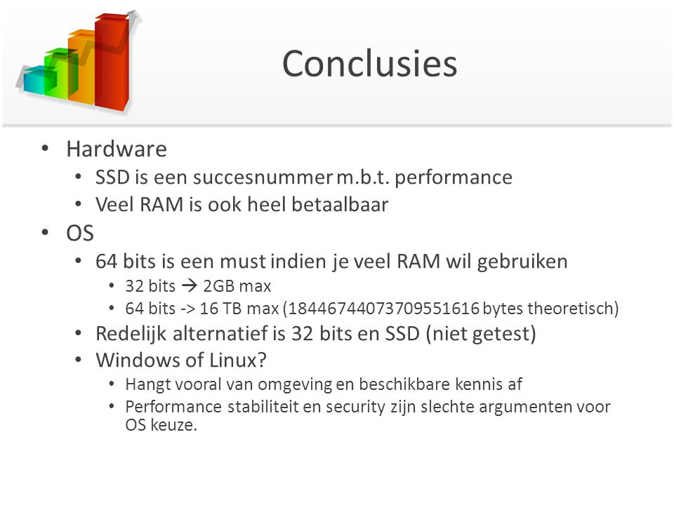 Conclusies Hardware OS SSD is een succesnummer m.b.t. performance