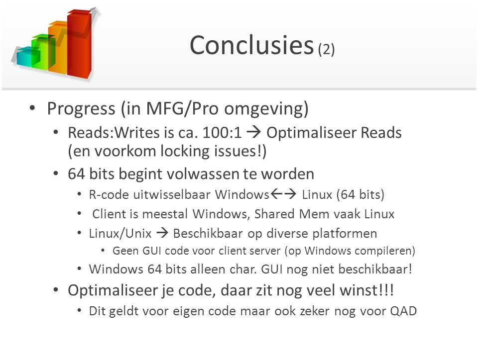 Conclusies (2) Progress (in MFG/Pro omgeving)