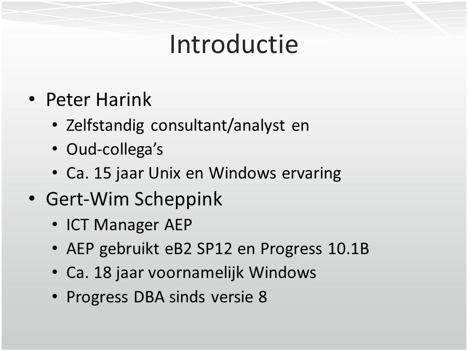 Introductie Peter Harink Gert-Wim Scheppink