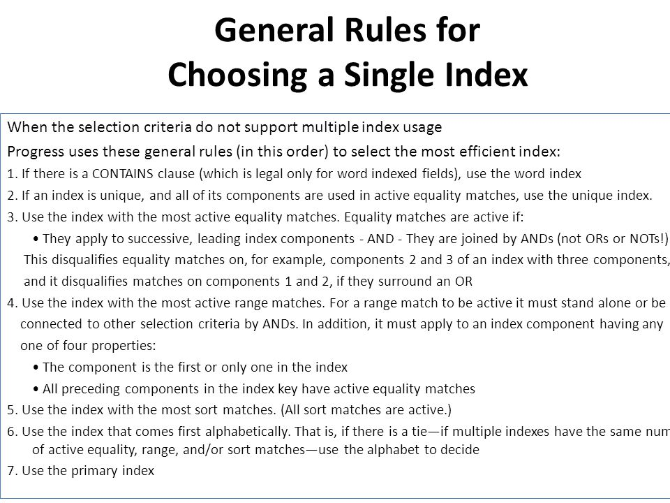 General Rules for Choosing a Single Index