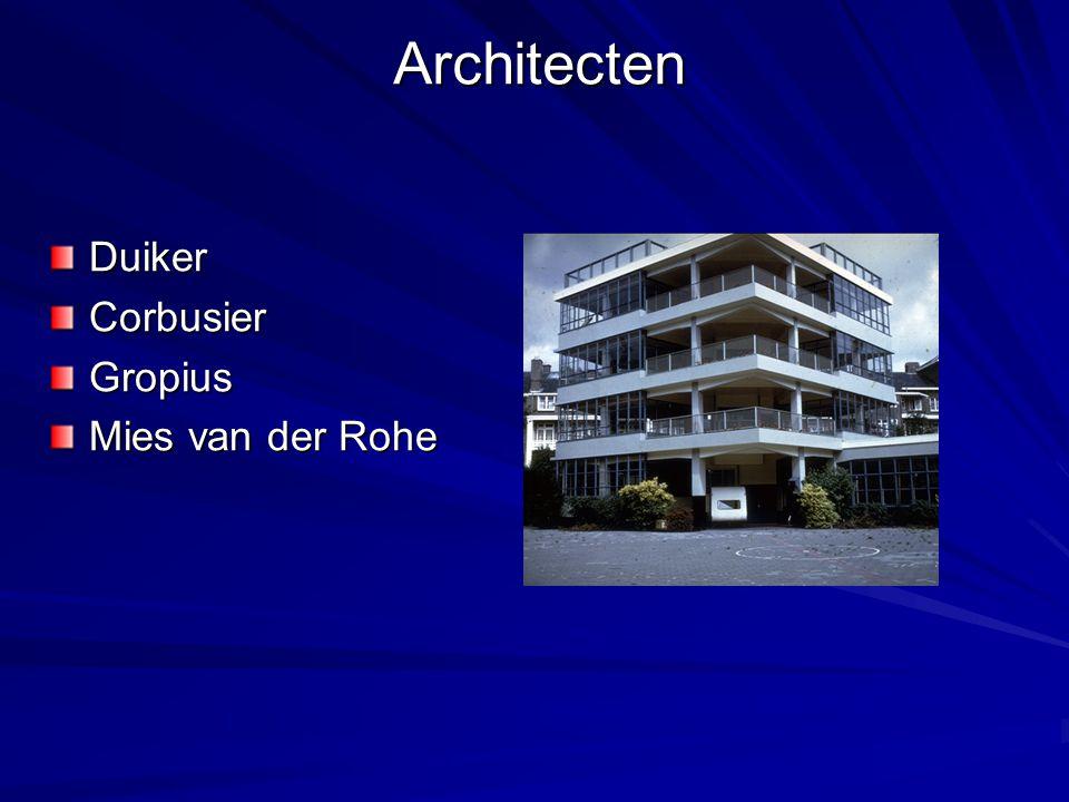 Architecten Duiker Corbusier Gropius Mies van der Rohe