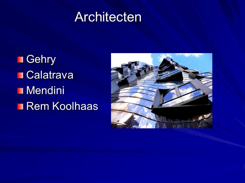 Architecten Gehry Calatrava Mendini Rem Koolhaas