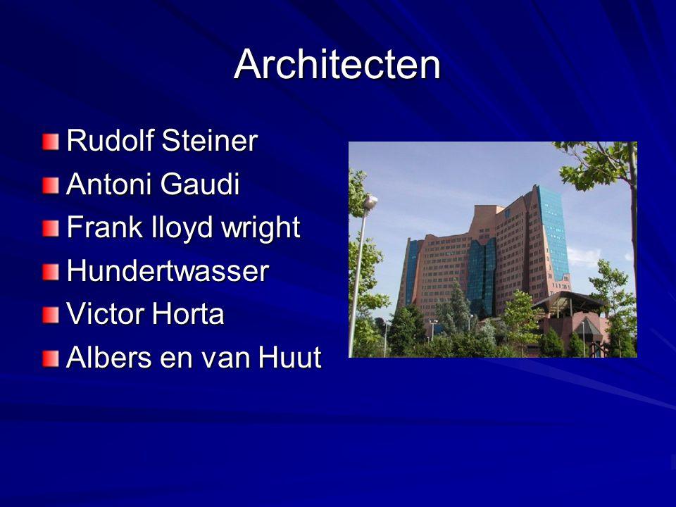 Architecten Rudolf Steiner Antoni Gaudi Frank lloyd wright