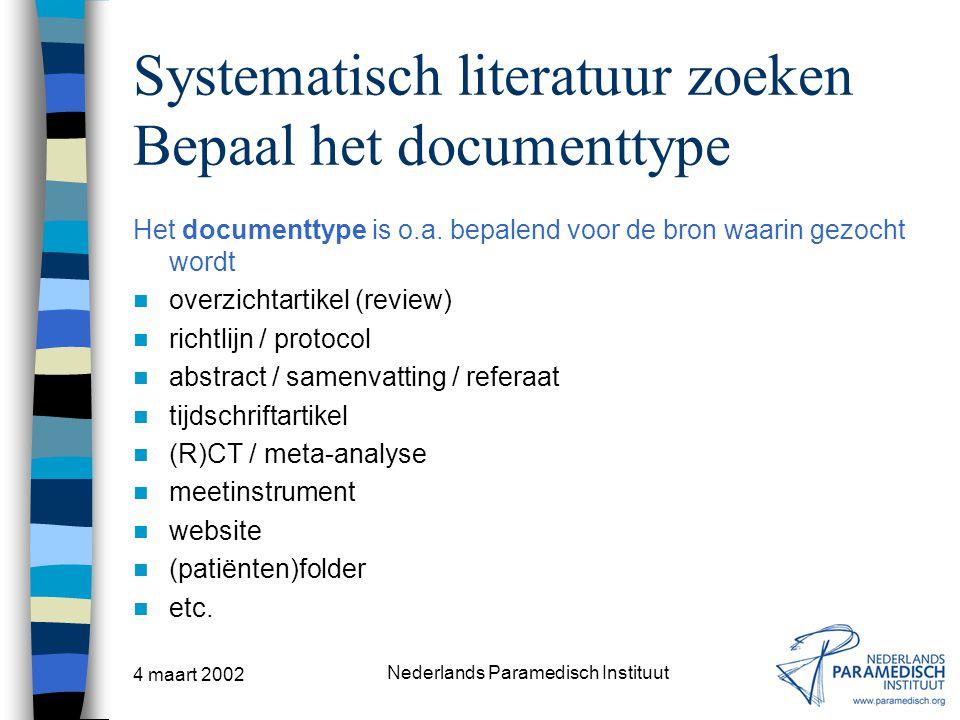 Systematisch literatuur zoeken Bepaal het documenttype