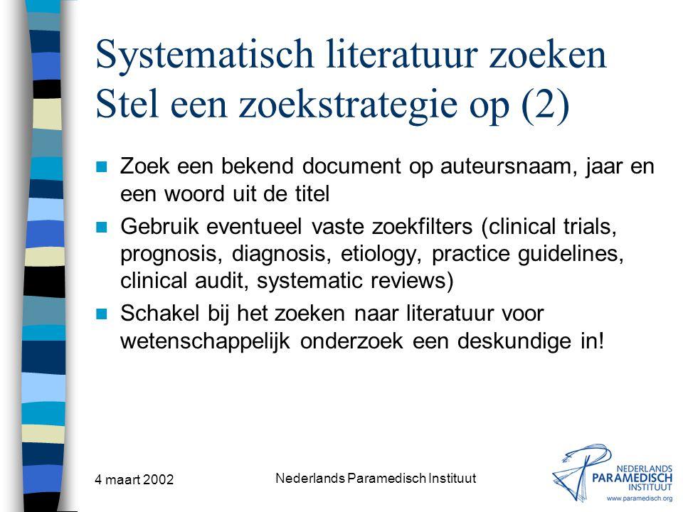 Systematisch literatuur zoeken Stel een zoekstrategie op (2)