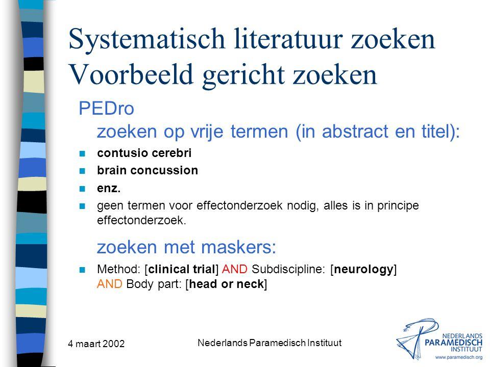 Systematisch literatuur zoeken Voorbeeld gericht zoeken