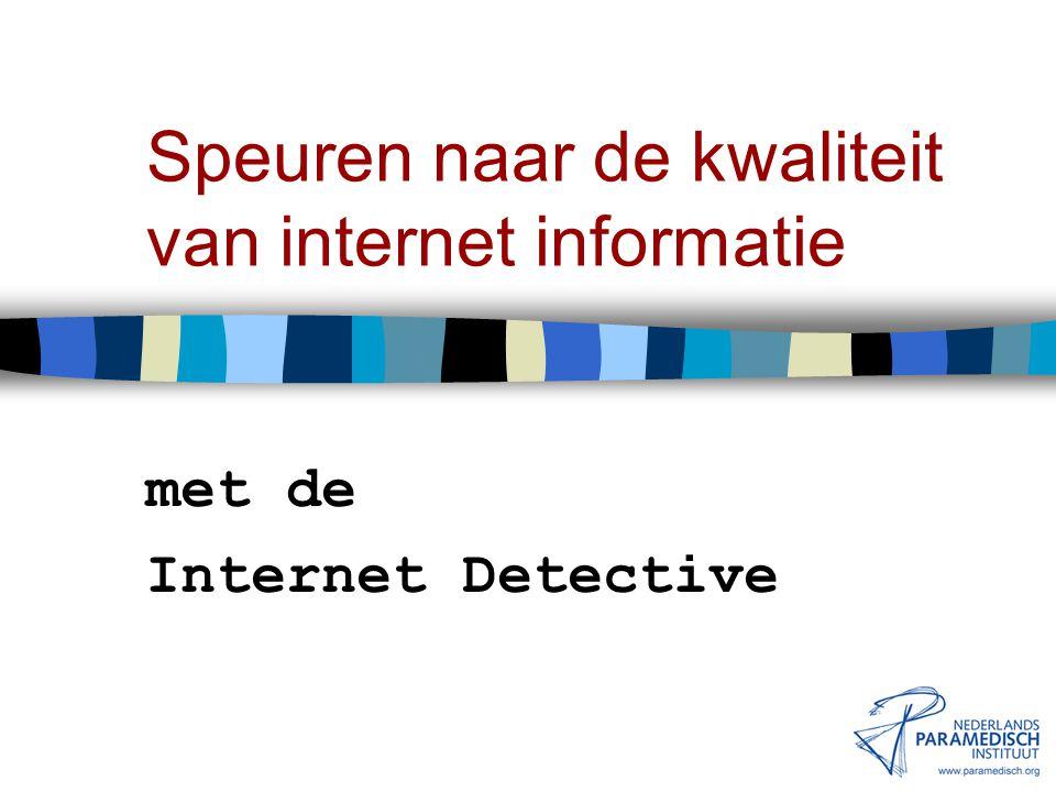 Speuren naar de kwaliteit van internet informatie