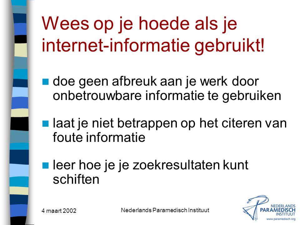 Wees op je hoede als je internet-informatie gebruikt!