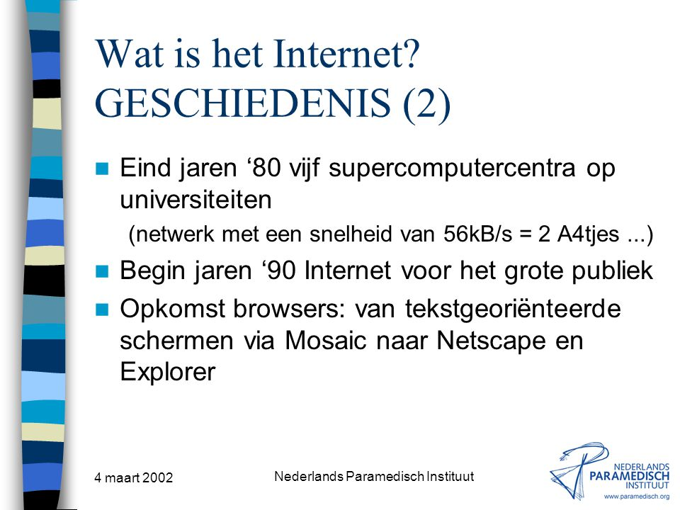 Wat is het Internet GESCHIEDENIS (2)