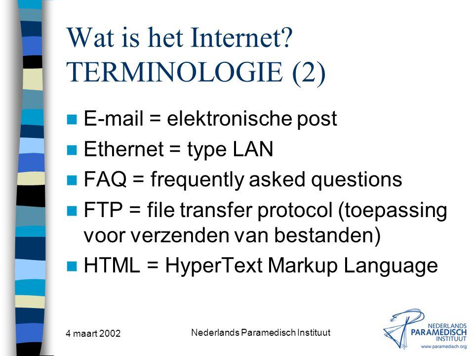 Wat is het Internet TERMINOLOGIE (2)