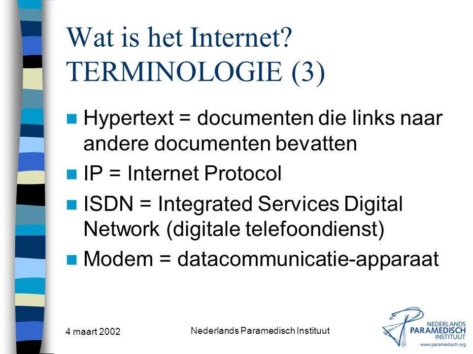 Wat is het Internet TERMINOLOGIE (3)