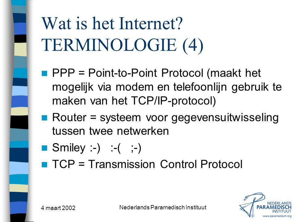 Wat is het Internet TERMINOLOGIE (4)